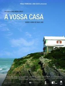 A VOSSA CASA cartaz